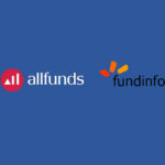 Allfunds Acquires fundinfo's Zurich-based Fund Research Business and Strengthens its Data Management Capabilities by Taking Advantage of fundinfo as Fund Data Source