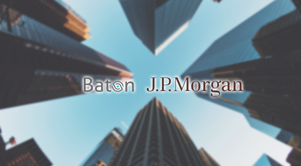 Baton Systems and J.P. Morgan Develop Industry Solution to Automate Derivatives Margin Payments
