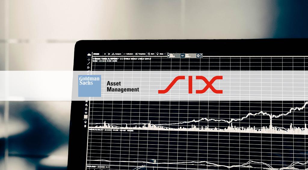 Goldman Sachs Asset Management Joins SIX as a New ETF Issuer