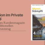 Persönliches Kundenmagazin ersetzt traditionellen Vermögensauszug