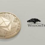 WisdomTree erweitert mit Ethereum ETP sein Digital-Asset-Angebot